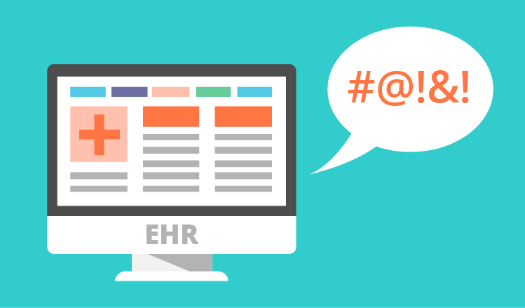 EHR is becoming a dirty word